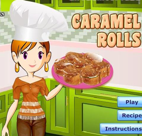 cooking caramel rolls recipe online. sara cooking games   Play Free Games Online